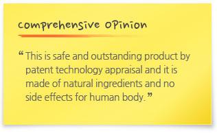 특허기술성평가를 통해 제품의 안정성과 우수성을 인정받은 제품으로 식물성재료를 사용하여 만들어 인체에 전혀 부작용이 없는 웰빙 제품입니다